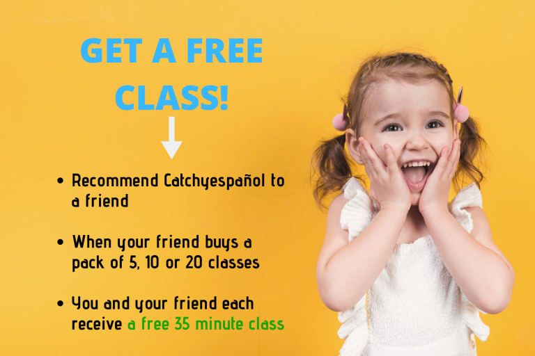 You can get a free class by recommending Catchyespañol to a friend. It´s easy!